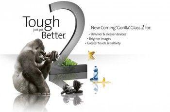 Gorilla glass 2 - ще міцніше і тонше